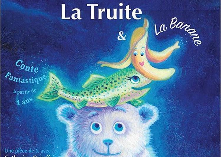 L'Ours, La Truite Et La Banane à Nice