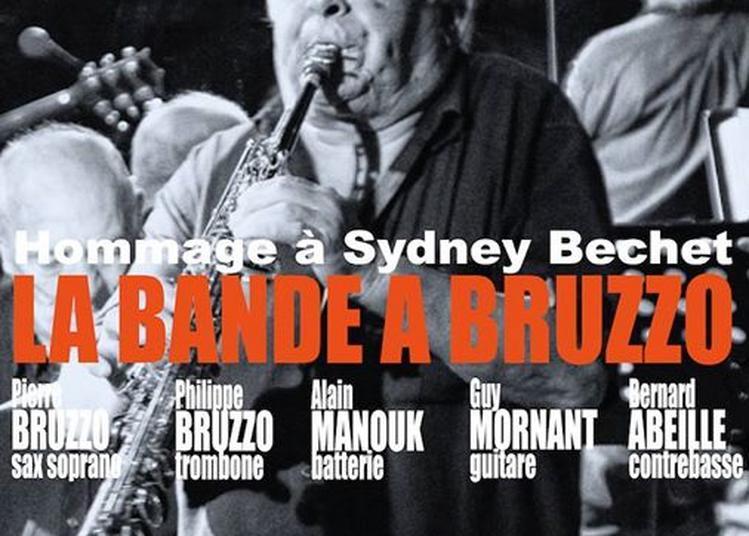 La Bande A Bruzzo - Hommage à Sydney Bechet à Marseille
