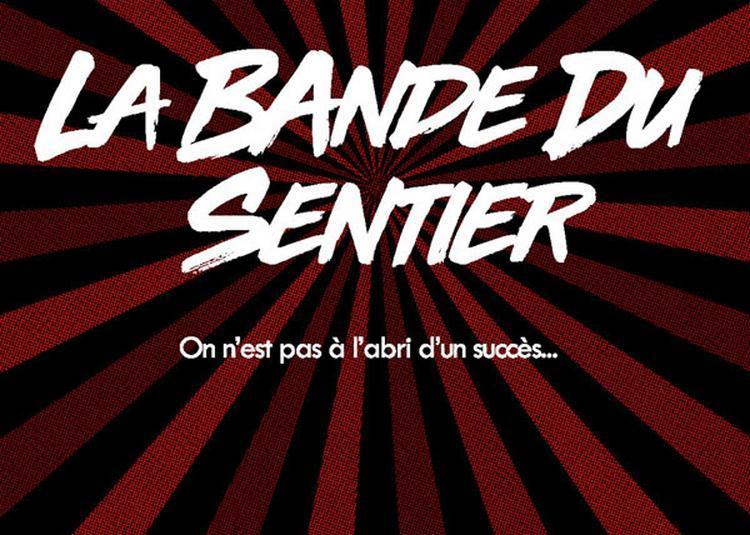 La Bande Du Sentier à Paris 2ème