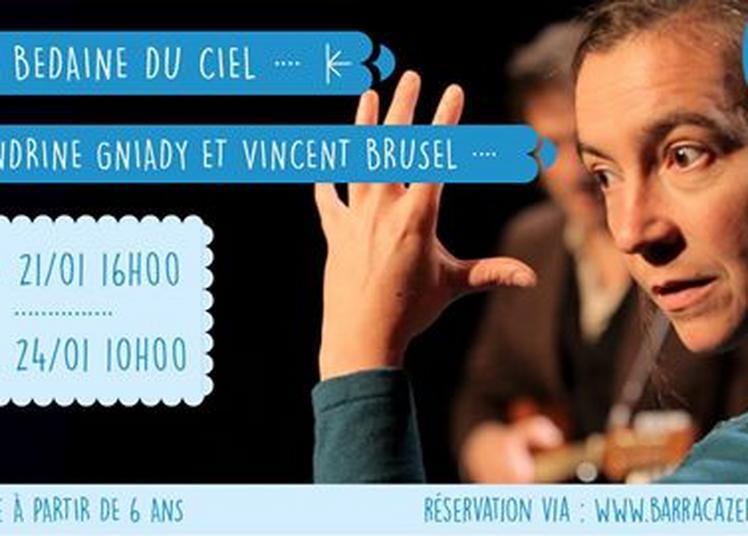 La Bedaine du ciel - Sandrine Gniady & Vincent Brusel à Lille