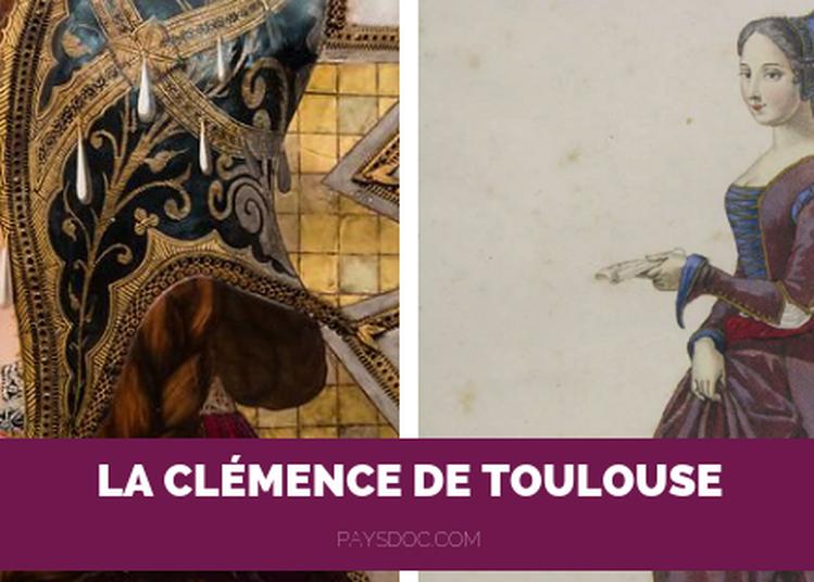 La Clémence de Toulouse - NOUVEAUTE