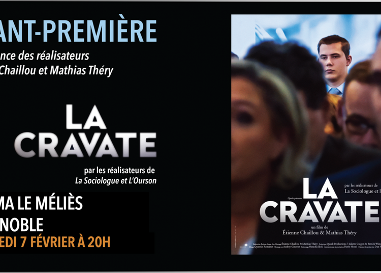 La Cravate - Séance rencontre - Grenoble