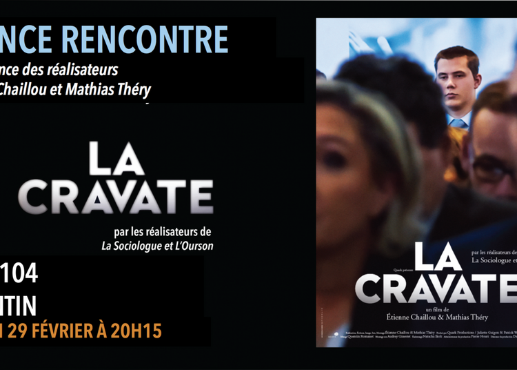 La Cravate - Séance rencontre - Pantin