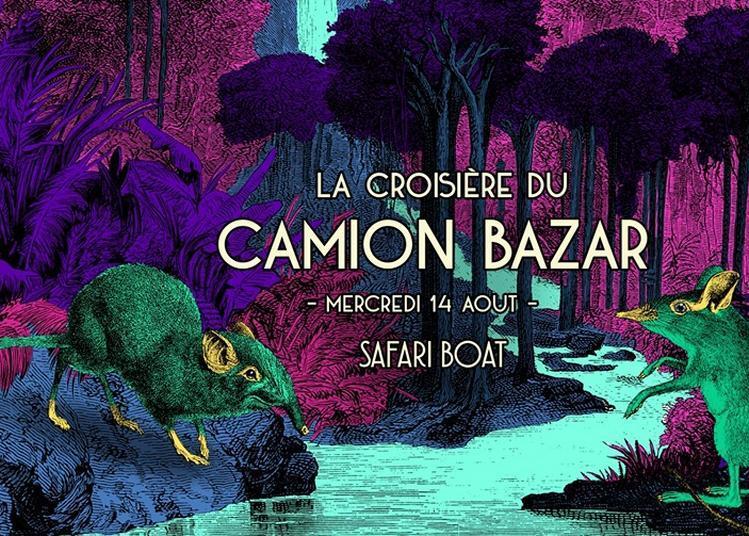 La Croisière Du Camion Bazar à Paris 11ème