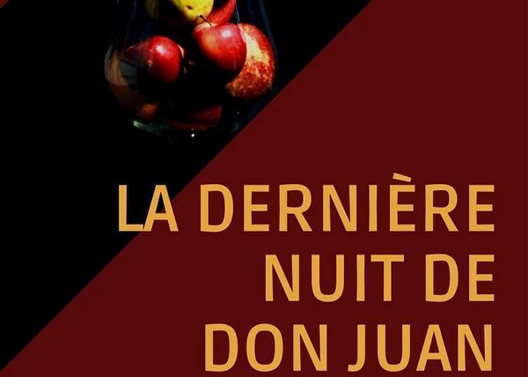 La Dernière Nuit De Don Juan à Paris 18ème