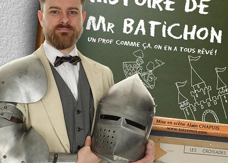 La fabuleuse histoire de monsieur Batichon à La Rochelle