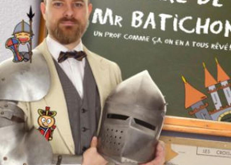 La Fabuleuse Histoire De Mr Batichon à Lyon