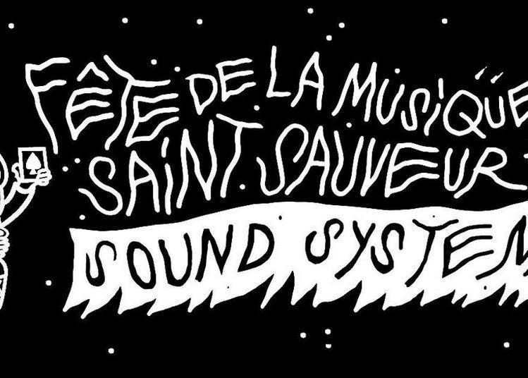 La Fête de la Musique au Saint Sauveur à Paris 20ème