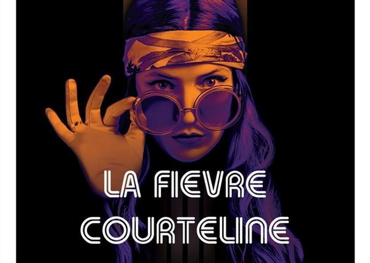 La Fievre Courteline à Paris 11ème