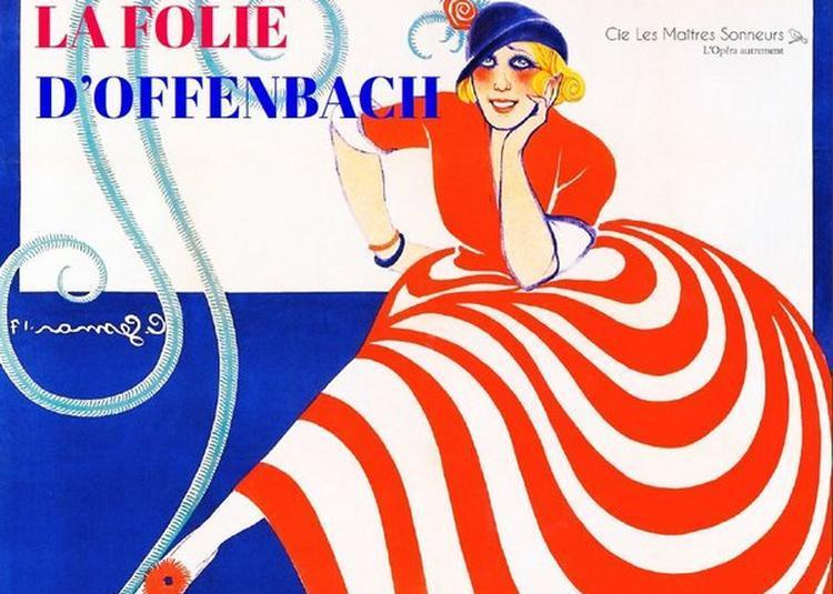 La Folie D'Offenbach à Bordeaux