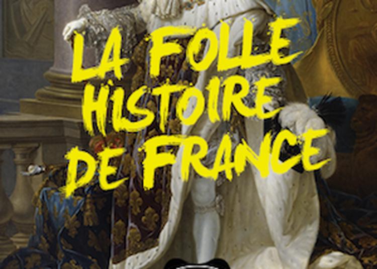 La folle histoire de France à Montauban