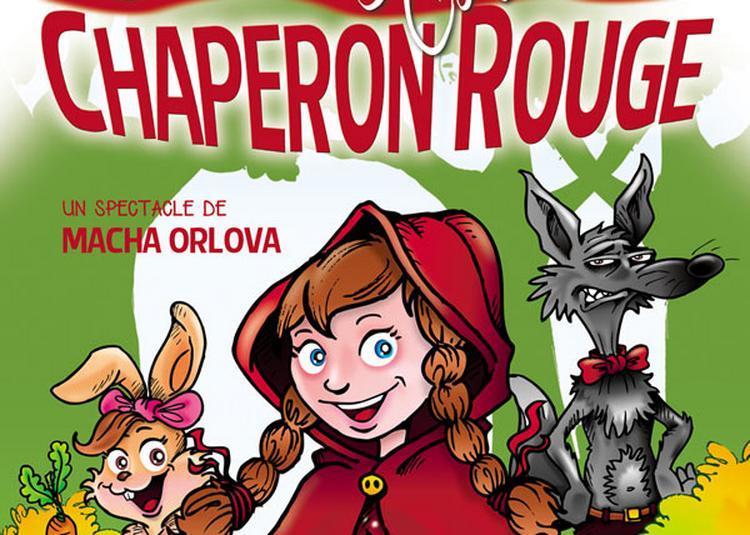 La Folle Histoire Du Chaperon Rouge à Boulogne Billancourt