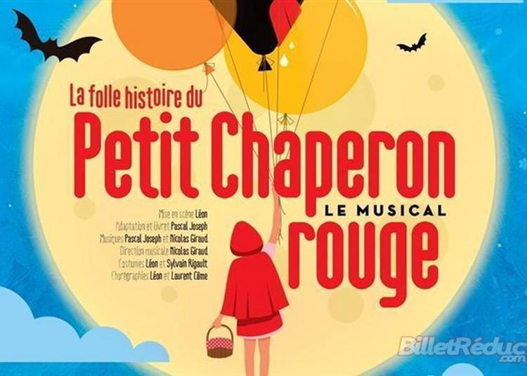 La Folle Histoire Du Petit Chaperon Rouge à Lille