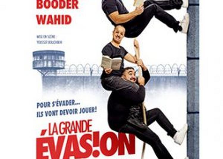 La Grande Evasion à Besancon