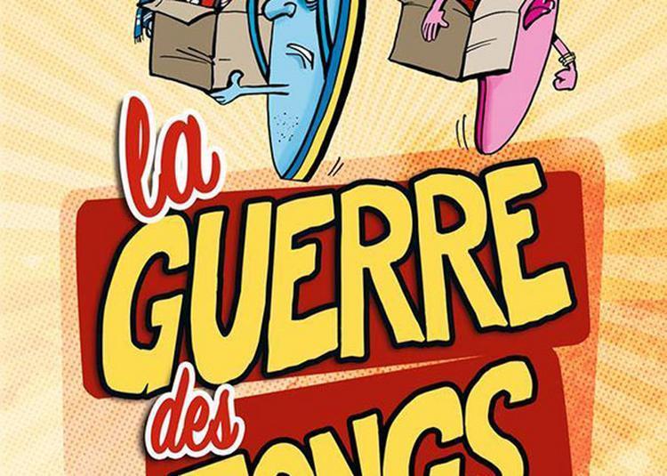La Guerre Des Tongs à Metz