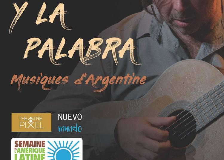 La guitarra y la palabra - La guitare et la parole à Paris 18ème