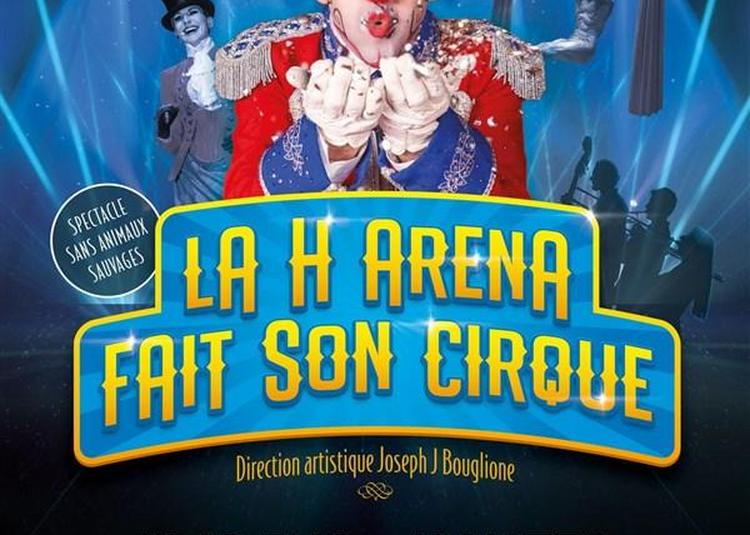 La H Arena Fait Son Cirque à Nantes