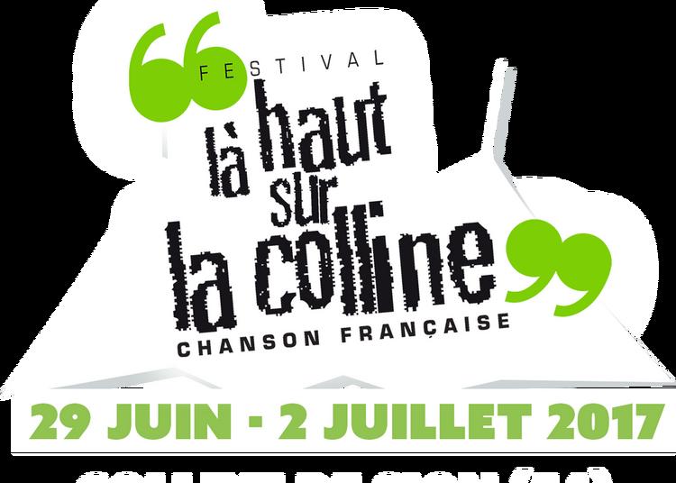 La Haut Sur La Colline 2019