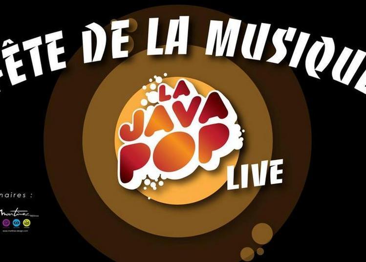 La Java Pop fête de la musique à Orléans