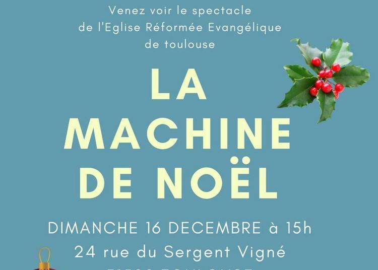 La machine de Noël à Toulouse