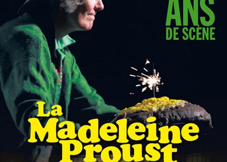 La Madeleine Proust à Port sur Saone