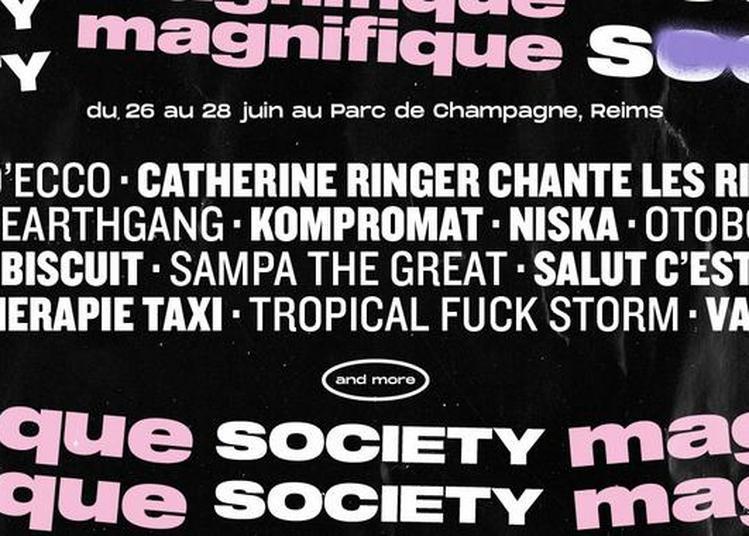 La Magnifique Society Pass 3 Jours à Reims