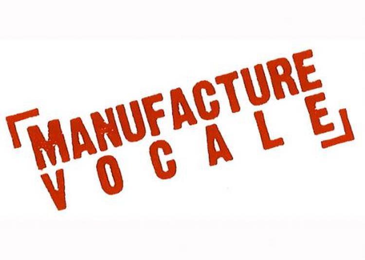 La Manufacture Vocale : Ô Magnum Mystérium à Paris 18ème