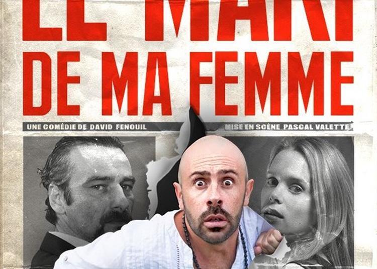 La Mari De Ma Femme à Marseille