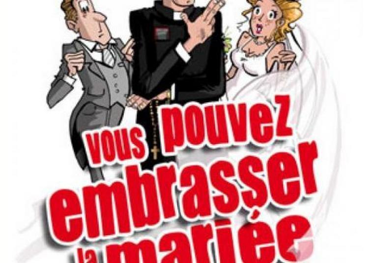 Vous pouvez embrasser la mariée à Toulon