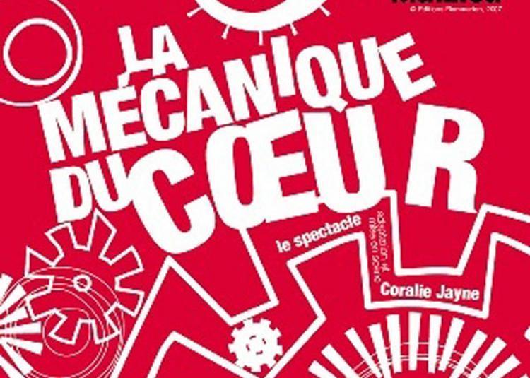 La Mecanique Du Coeur à Paris 11ème