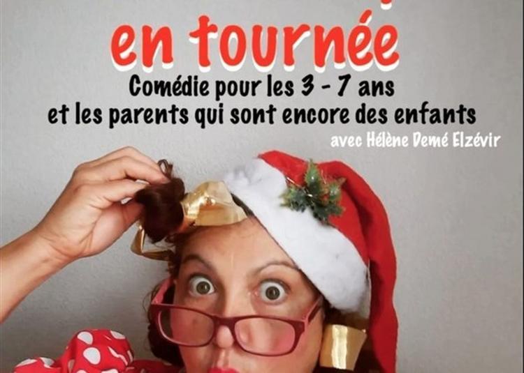 La Mère Noël Part En Tournée à Bordeaux