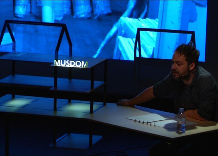 La Nouvelle Adresse - Gregory Buchert, Le Musée Domestiqué (chapitre 1), Conférence-performée à Pantin