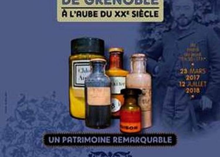 La Pharmacie Hospitalière De Grenoble À L'aube Du Xxe Siècle à La Tronche