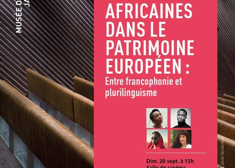 La Place Des Langues Africaines Dans Le Patrimoine Européen : Entre Francophonie Et Plurilinguisme à Paris 7ème