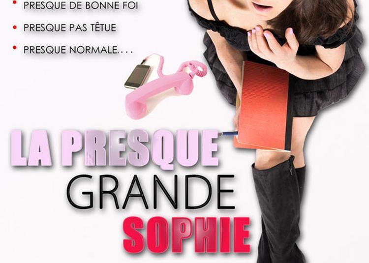 La Presque Grande Sophie à Paris 9ème