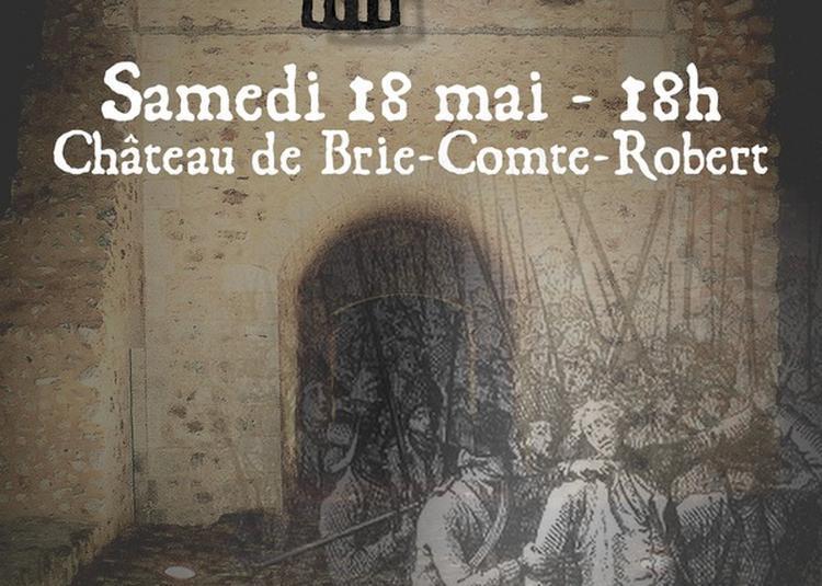 La Prison Du Baron : L'escape Game Révolution-naire ! à Brie Comte Robert