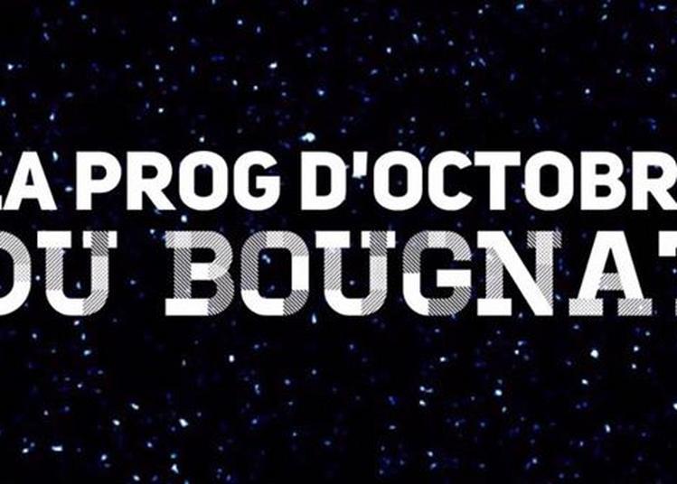 La Prog d'Octobre du Bougnat des Pouilles :) à Troyes