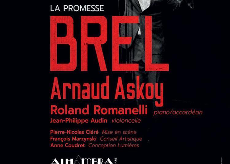 La Promesse Brel à Paris 10ème