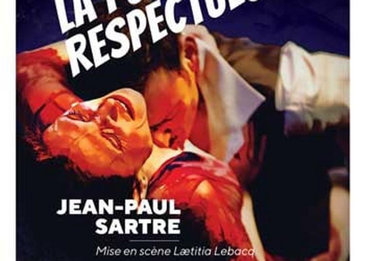 La Putain Respectueuse à Paris 11ème