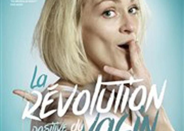 La Revolution Positive Du Vagin à Avignon