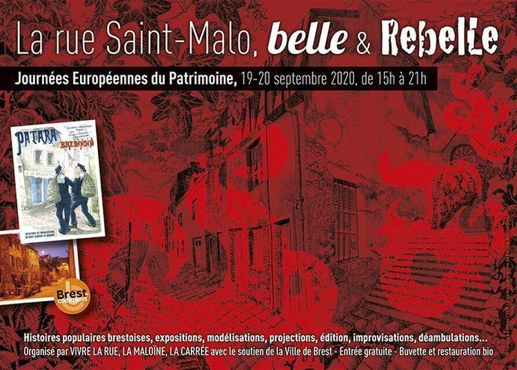 La Rue Saint-malo, Belle & Rebelle / Brest