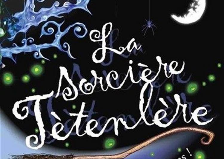 La Sorcière Têtenlère à Saint Etienne