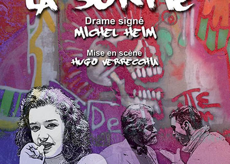 La Sortie, drame signé Michel Heim à Lyon