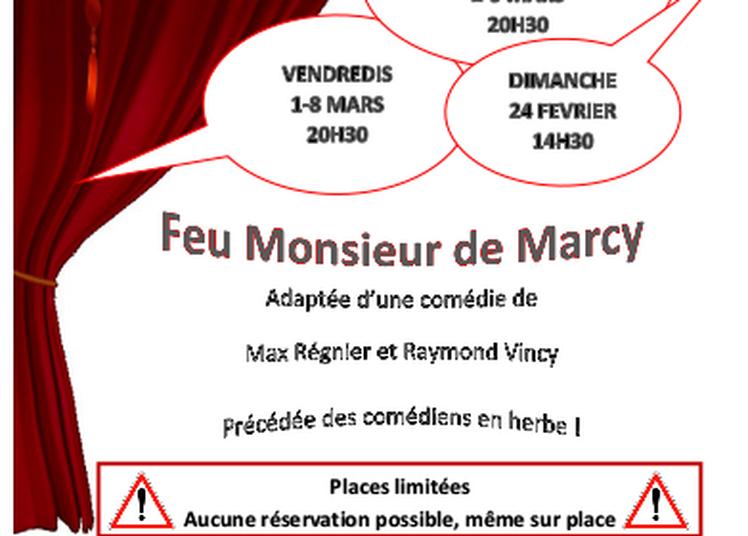 La troupe du Théatre du Recugnot présente sa nouvelle comédie : Feu Monsieur de Marcy à La Batie Divisin