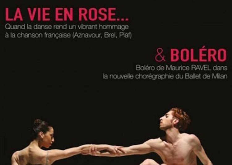 La Vie En Rose - Bolero à Marseille