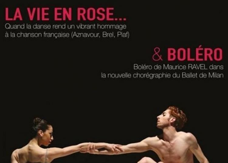 La Vie En Rose - Bolero à Gemenos
