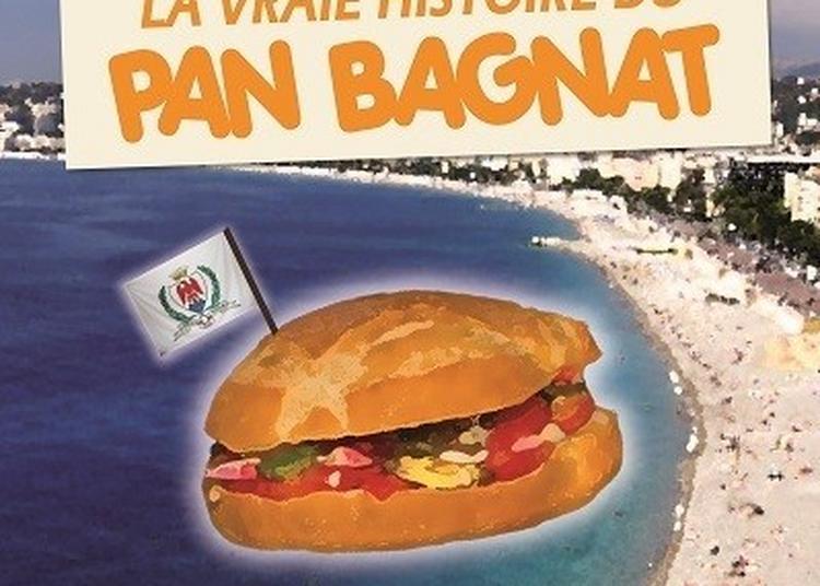La Vraie Histoire Du Pan Bagnat à Nice