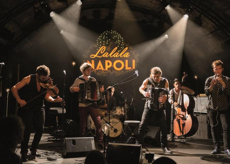 Lalala Napoli à Chasseneuil du Poitou