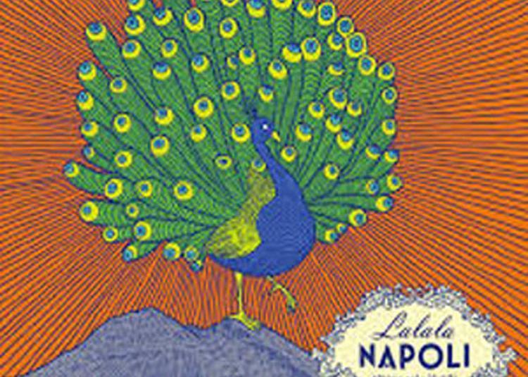Lalala Napoli à Berre l'Etang