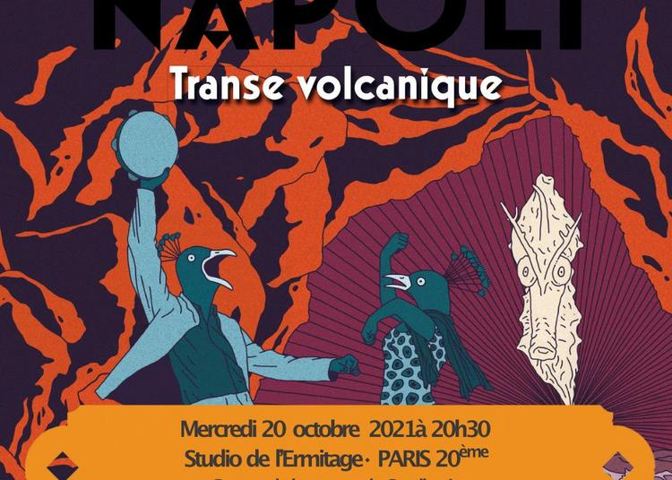 Lalala Napoli Présente « Cavalluccio » à Paris 20ème